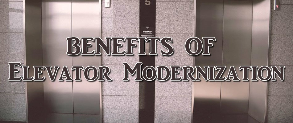 Elevator Modernization Benefits