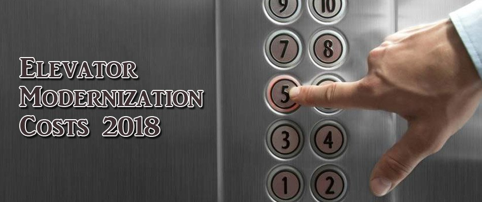 Elevator Modernization Costs 2018